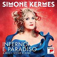 Simone Kermes – Inferno e Paradiso