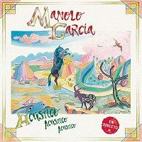 Manolo Garcia – A San Fernando, un Ratito a Pie y Otro Caminando (Acústico)