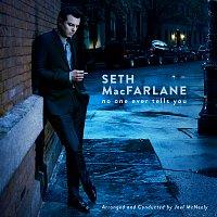 Seth MacFarlane – No One Ever Tells You