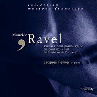 Jacques Février, Gabriel Tacchino, Jean-Claude Ambrosini – Ravel - L'oeuvre pour piano, Vol. 2
