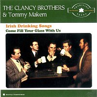 The Clancy Brothers, Tommy Makem – Irish Drinking Songs