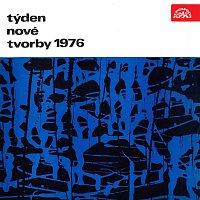 XX. Týden nové tvorby 1976 (Ctirad Kohoutek, Ladislav Kubík, Jan Tausinger)