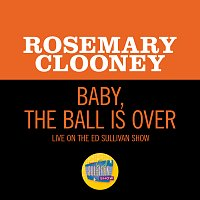 Rosemary Clooney – Baby, The Ball Is Over [Live On The Ed Sullivan Show, February 6, 1966]