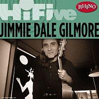 Jimmie Dale Gilmore – Rhino Hi-Five: Jimmie Dale Gilmore
