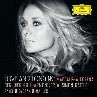 Magdalena Kožená, Berliner Philharmoniker, Simon Rattle – Love And Longing - Ravel / Dvorák / Mahler