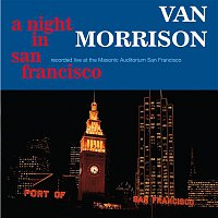 Van Morrison – A Night In San Francisco (Live)