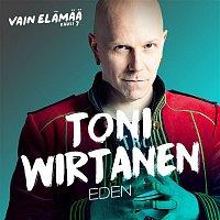 Toni Wirtanen – Eden (Vain elamaa kausi 7)