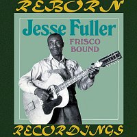Jesse Fuller – Frisco Bound (HD Remastered)