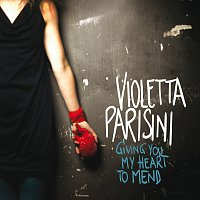 Violetta Parisini – Giving You My Heart To Mend