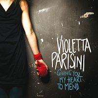 Violetta Parisini – Giving You My Heart To Mend