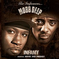 Mobb Deep – Infamy (Clean Version)