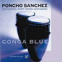 Poncho Sanchez, Mongo Santamaria – Conga Blue