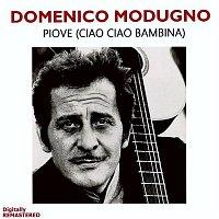 Domenico Modugno – Piove [ciao ciao bambina] (Remastered)