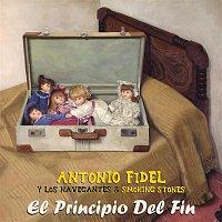 Antonio Fidel y Los Navegantes, Smoking Stones – El Principio del Fin
