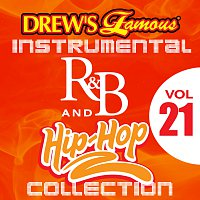 The Hit Crew – Drew's Famous Instrumental R&B And Hip-Hop Collection [Vol. 21]