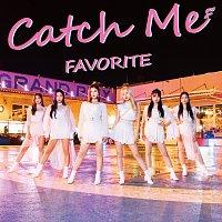 Favorite – Catch Me [Type A]