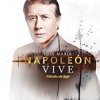 José María Napoleón – Vive [Edición De Lujo]
