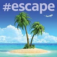 Různí interpreti – #Escape