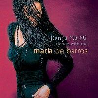 Maria De Barros – Danca Ma Mi (Dance With Me)