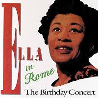 Ella Fitzgerald – Ella In Rome - The Birthday Concert