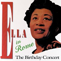 Ella Fitzgerald – Ella In Rome - The Birthday Concert