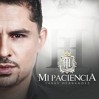 Larry Hernández – Mi Paciencia