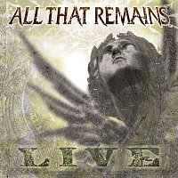 All That Remains – All That Remains [Live]