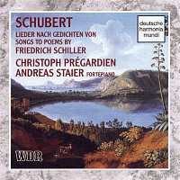 Christoph Prégardien – Schubert: Songs To Poems By Schiller