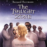 Bernard Herrmann, Joel McNeely – The Twilight Zone