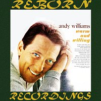 Andy Williams – Warm and Willing (HD Remastered)