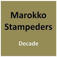 Marokko Stampeders – Decade