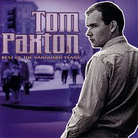 Tom Paxton – Best Of The Vanguard Years