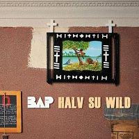 BAP – Halv Su Wild