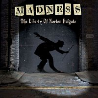 Madness – The Liberty of Norton Folgate