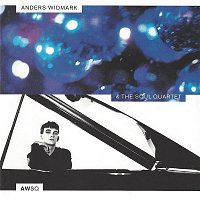 Anders Widmark – Anders Widmark & The Soul Quartet