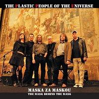 The Plastic People of the Universe – Maska za maskou