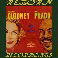 Rosemary Clooney, Perez Prado – A Touch of Tabasco (Prime One, HD Remastered)