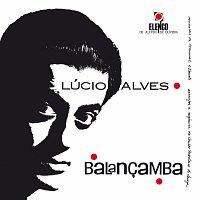 Lucio Alves – Balancamba