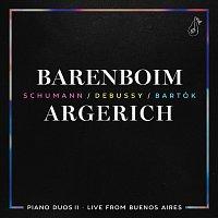Daniel Barenboim, Martha Argerich – Piano Duos II - Schumann, Debussy, Bartók [Live]
