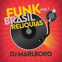 DJ Marlboro – Funk Brasil Relíquias [Vol. 1]