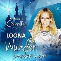 Loona – Wunder werden wahr