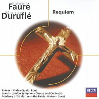 Choir Of St. John's College, Cambridge, Academy of St. Martin in the Fields – Fauré: Requiem / Duruflé: Requiem