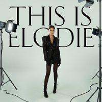 Elodie – This Is Elodie