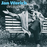 Jan Werich – Werich: Delikatesy. Humorné úvahy z let šedesátých