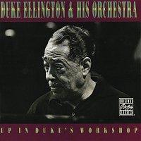Duke Ellington & His Orchestra – Up In Duke's Workshop