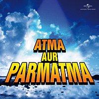 Různí interpreti – Atma Aur Parmatma
