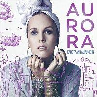 AURORA – Kadotaan kaupunkiin