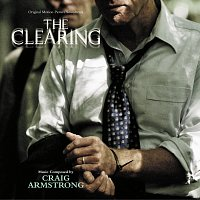 Craig Armstrong – The Clearing [Original Motion Picture Soundtrack]