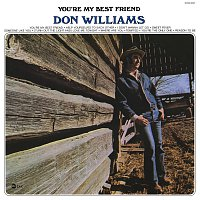 Don Williams – You're My Best Friend
