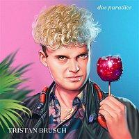 Tristan Brusch – Das Paradies